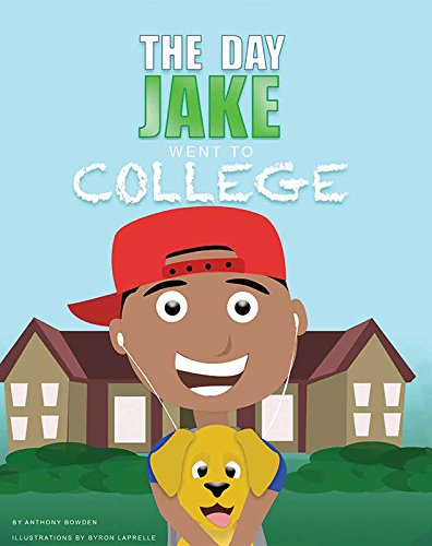 9781631772610: The Day Jake Went to College