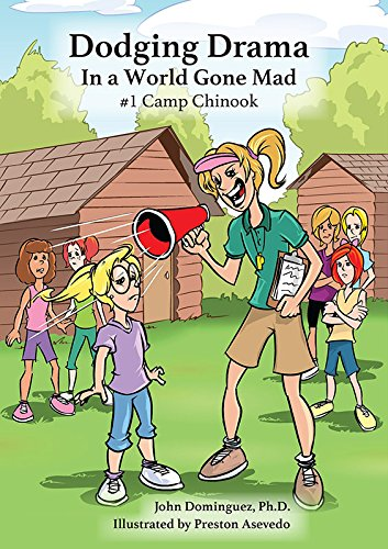 9781631772870: Dodging Drama in a World Gone Mad: #1 Camp Chinook