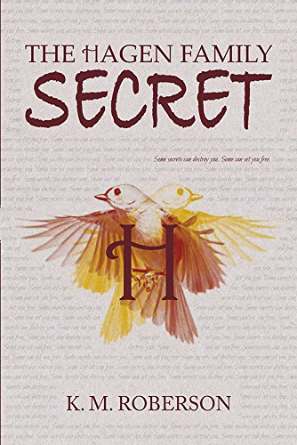 The Hagen Family Secret: K. M. Roberson