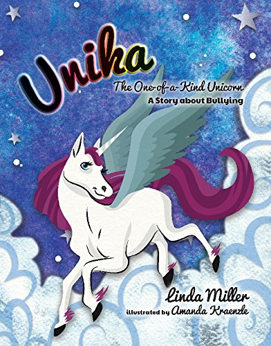 9781631773709: Unika The One-of-a-Kind Unicorn: A Story about Bullying