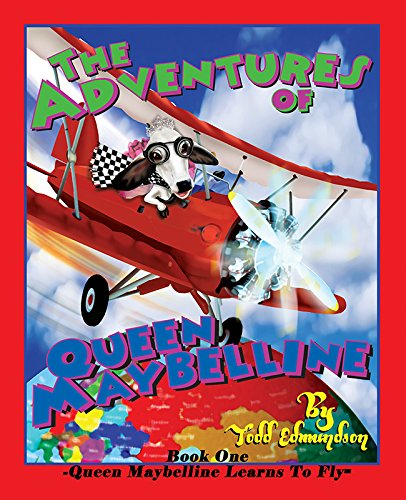 9781631775024: The Adventures of Queen Maybelline: Book One - Maybelline Learns to Fly!