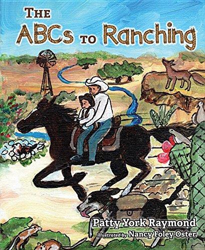 The ABCs to Ranching: Raymond, Patty York