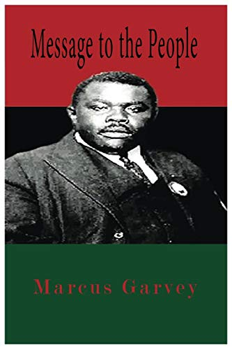 Message To The People (Paperback): Marcus Garvey