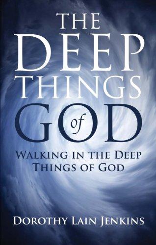 9781631852978: Walking in the Deep Things of God