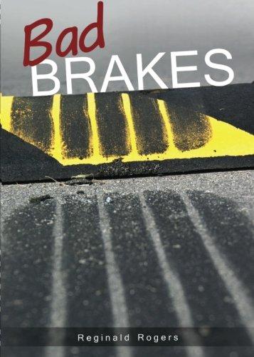 Bad Brakes: Rogers, Reginald
