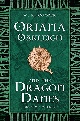 9781631853494: Oriana Oakleigh and the Dragon Danes
