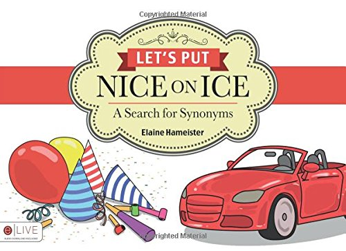 9781631854514: Let's Put Nice on Ice: A Search for Synonyms