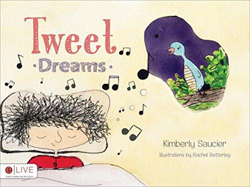 Tweet Dreams: Saucier, Kimberly