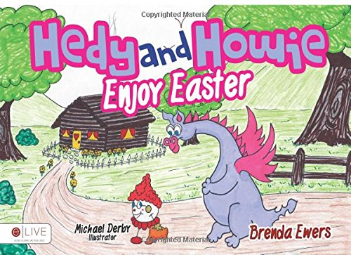 Hedy and Howie Enjoy Easter (Hedy and Howie's): Ewers, Brenda
