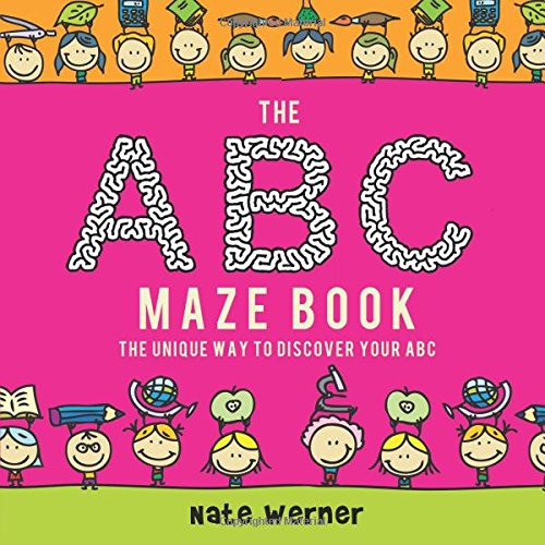 9781631858093: The ABC Maze Book: The Unique Way to Discover Your ABC