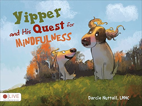 9781631858222: Yipper and His Quest for Mindfulness