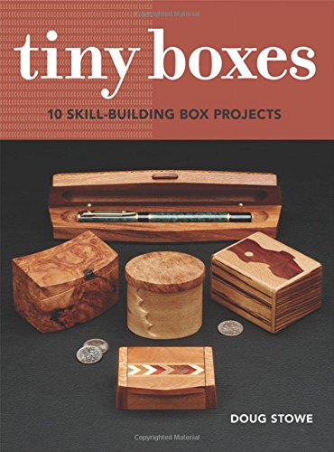 9781631864476: Tiny Boxes: 10 skill-building box projects