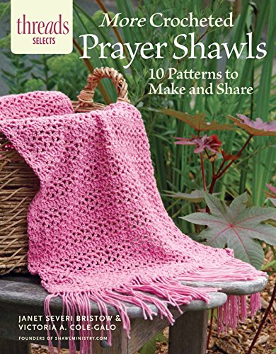 9781631866807: More Crocheted Prayer Shawls: 10 Patterns to Make and Share