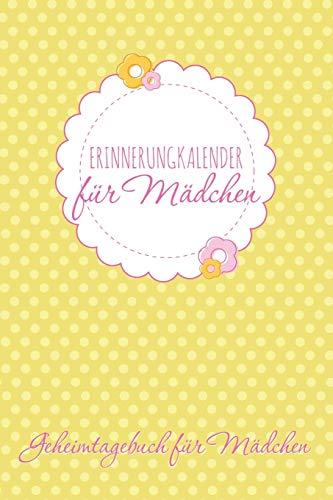 9781631870170: Erinnerungkalender Fur Madchen Geheimtagebuch Fur Madchen
