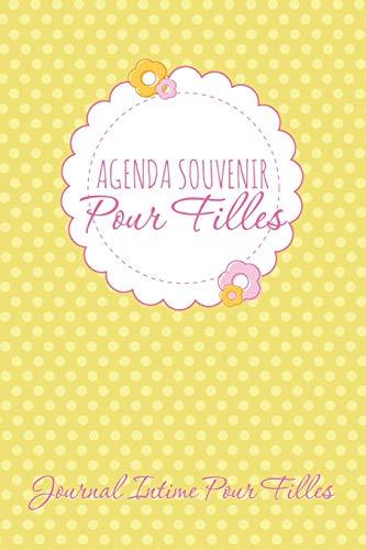 9781631870187: Agenda Souvenir Pour Filles: Journal Intime Pour Filles