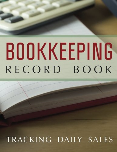 9781631871948: Bookkeeping Record Book: Tracking Daily Sales