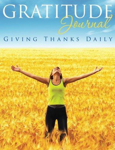9781631871979: Gratitude Journal: Giving Thanks Daily