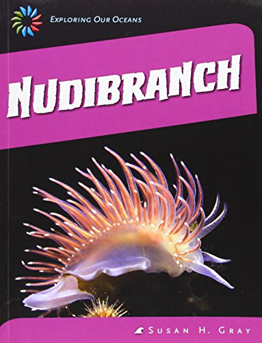 9781631880643: Nudibranch (21st Century Skills Library: Exploring Our Oceans)