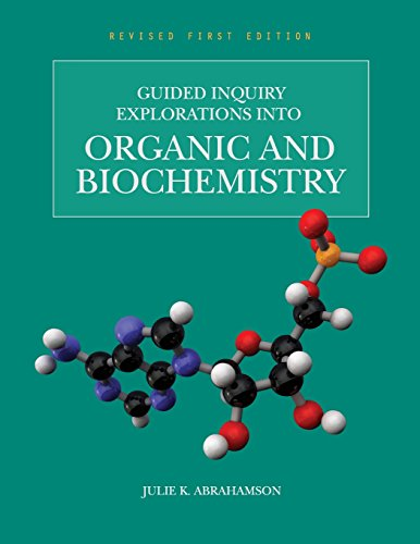 9781631891120: Guided Inquiry Explorations into Organic and Biochemistry (Revised First Edition)