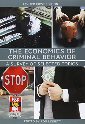 9781631892240: The Economics of Criminal Behavior: A Survey of Selected Topics