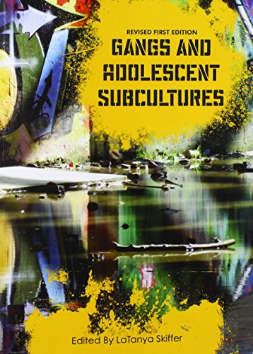 9781631899522: Gangs and Adolescent Subcultures (Revised First Edition)
