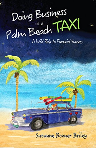 Doing Business in a Palm Beach Taxi: Suzanne Bonner Briley