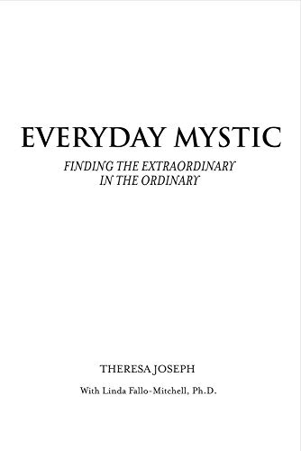 9781631926693: Everyday Mystic: Finding the Extraordinary in the Ordinary