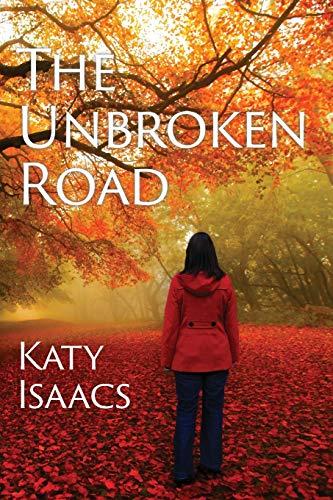 9781631990502: The Unbroken Road
