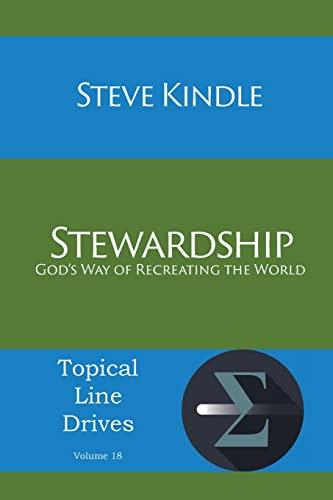 9781631991738: Stewardship: God's Way of Recreating the World