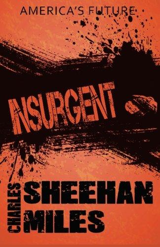 9781632020956: Insurgent (America's Future) (Volume 2)
