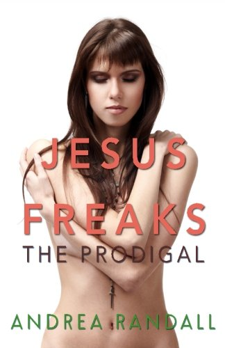 9781632021120: Jesus Freaks: The Prodigal (Volume 1)
