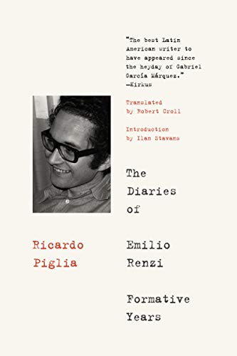 The Diaries of Emilio Renzi: Formative Years: Ricardo Piglia