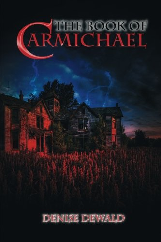 9781632131706: The Book of Carmichael