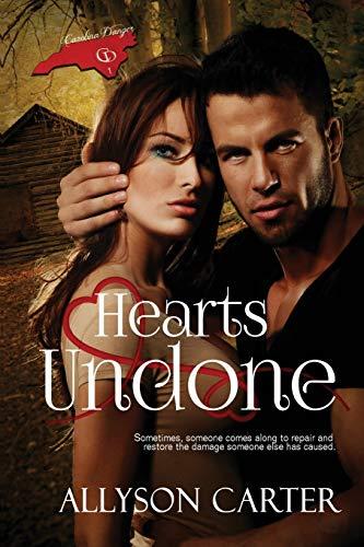 9781632131744: Hearts Undone (Carolina DAnger) (Volume 1)