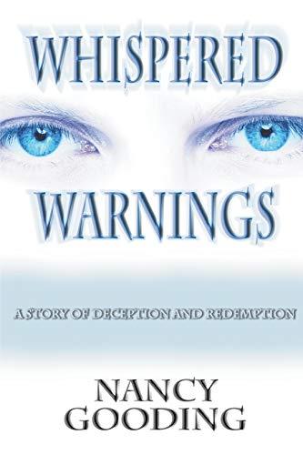 Whispered Warnings: Nancy Gooding