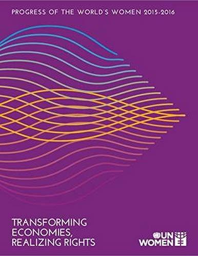 9781632140159: Progress Of The World's Women 2015-2016 Summary: Transforming Economies, Realizing Rights