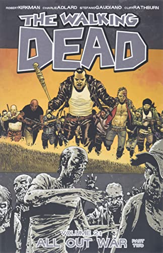The Walking Dead Vol. 21 : All Out War Part Two
