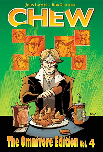 Chew Omnivore Edition Volume 4: John Layman, Rob Guillory