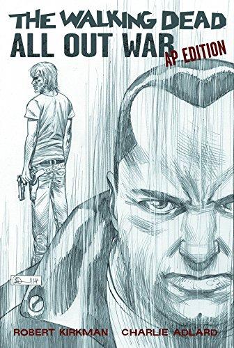 The Walking Dead: All Out War Artist's Proof Edition: Robert Kirkman, Charlie Adlard