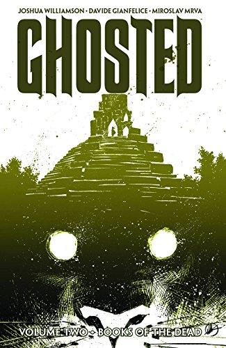 Ghosted Volume 2: Williamson, Joshua