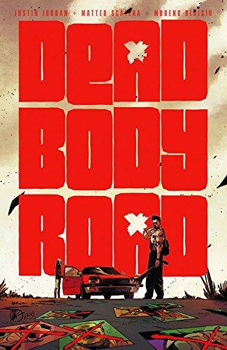9781632150479: Dead Body Road