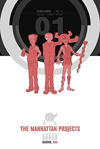 The Manhattan Projects Volume 1 HC: Hickman, Jonathan