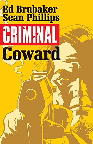 9781632151704: Criminal Volume 1: Coward (Criminal Tp (Image))