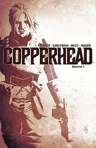 Copperhead, Vol. 1: A New Sheriff in: Jay Faerber