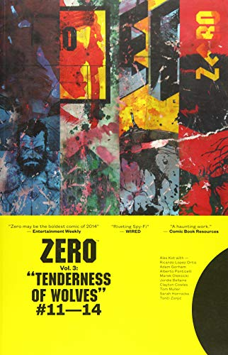 Zero Volume 3: The Tenderness of Wolves: Ales Kot, Ponticelli,