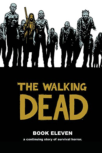 The Walking Dead Book 11 (Walking Dead (12 Stories)) Signed Robert Kirkman