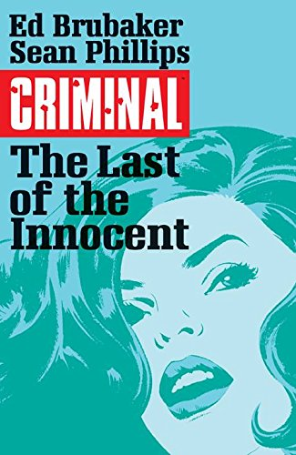 9781632152992: Criminal Volume 6: The Last of the Innocent (Criminal Tp (Image))
