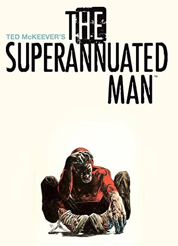 9781632153340: Superannuated Man