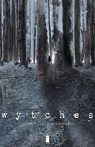 Wytches Volume 1 (Wytches Tp) 1st edition signed scott snyder