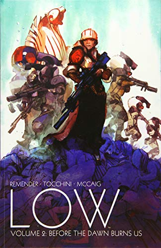 9781632154699: Low Volume 2: Before the Dawn Burns Us (Low Tp)